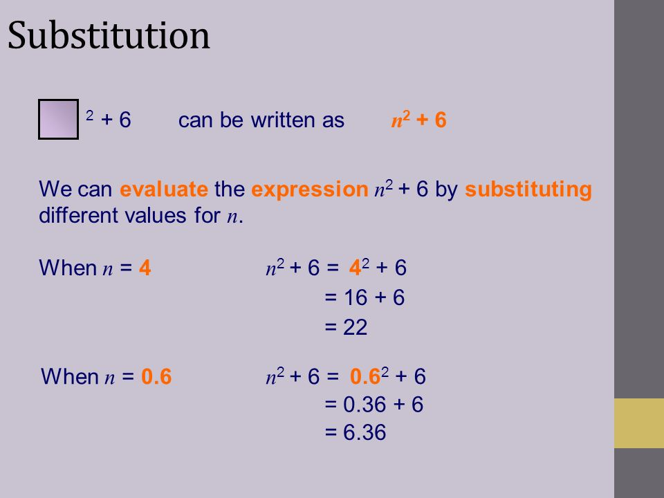 Substitution can be written as n2 + 6