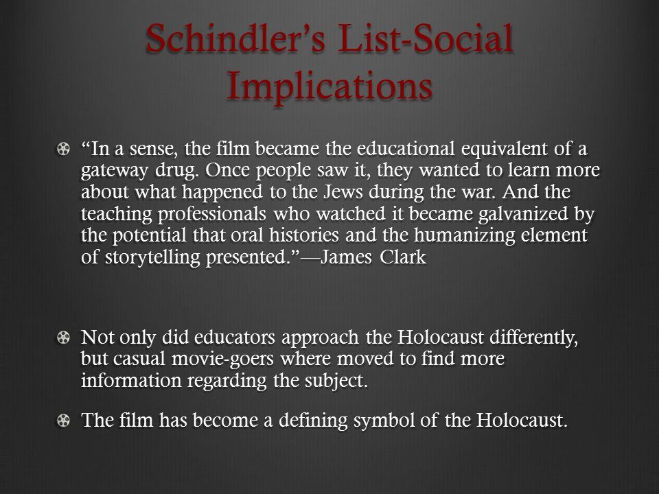 an analysis of the film schindlers list a historical film Steven spielberg's epic film schindler's list  in the final analysis,  the list in spielberg's schindler's list was physically written by a typewriter,.