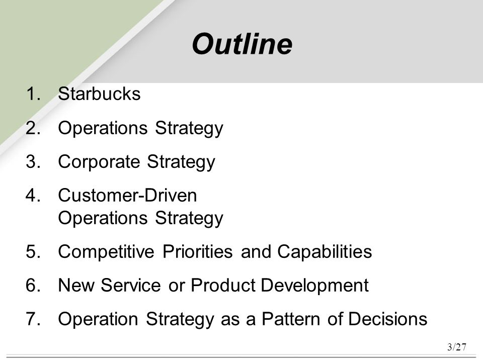 "starbucks operational processes Starbucks and dunkin' donuts are two very different, and successful marketers   called coffee and related drinks the ""holy grail"" of business success  frustration  about the company's philosophy and process of making ads."