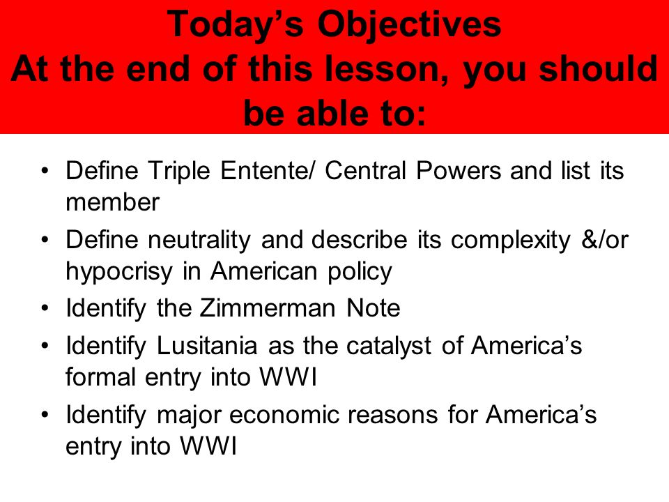 The United States Enters WWI Section 9.1 (Appleby ) - ppt download