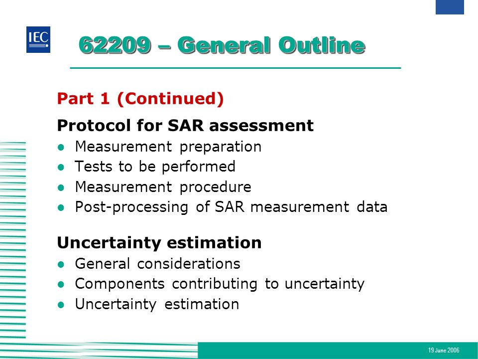 62209 – General Outline Part 1 (Continued) Protocol for SAR assessment