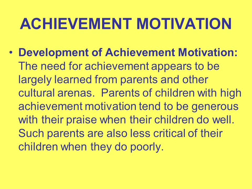 gender difference in motivation Achievement is task-oriented behavior that allows the individual's performance to be evaluated according to some internally or externally imposed criterion that involves the individual in competing with others, or that otherwise involves some.
