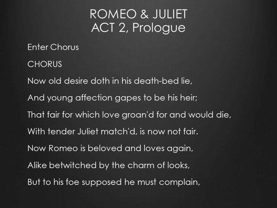 Paraphrase romeo and juliet prologue act 2