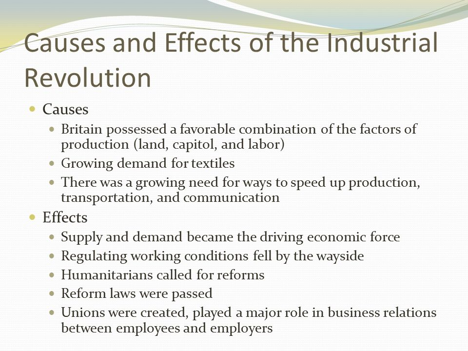 causes and effects of the industrial revolution essay 1 locgov/teachers the industrial revolution took place over more than   additional evidence to support the causes and effects on the class chart • using  the.