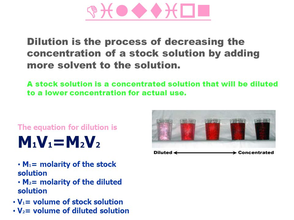 an experiment on the dilution of stock solutions A simple formula used when diluting solutions is molarity 1 × volume 1  solve the following dilution problems 1 a stock solution of sodium sulfate, na 2so.