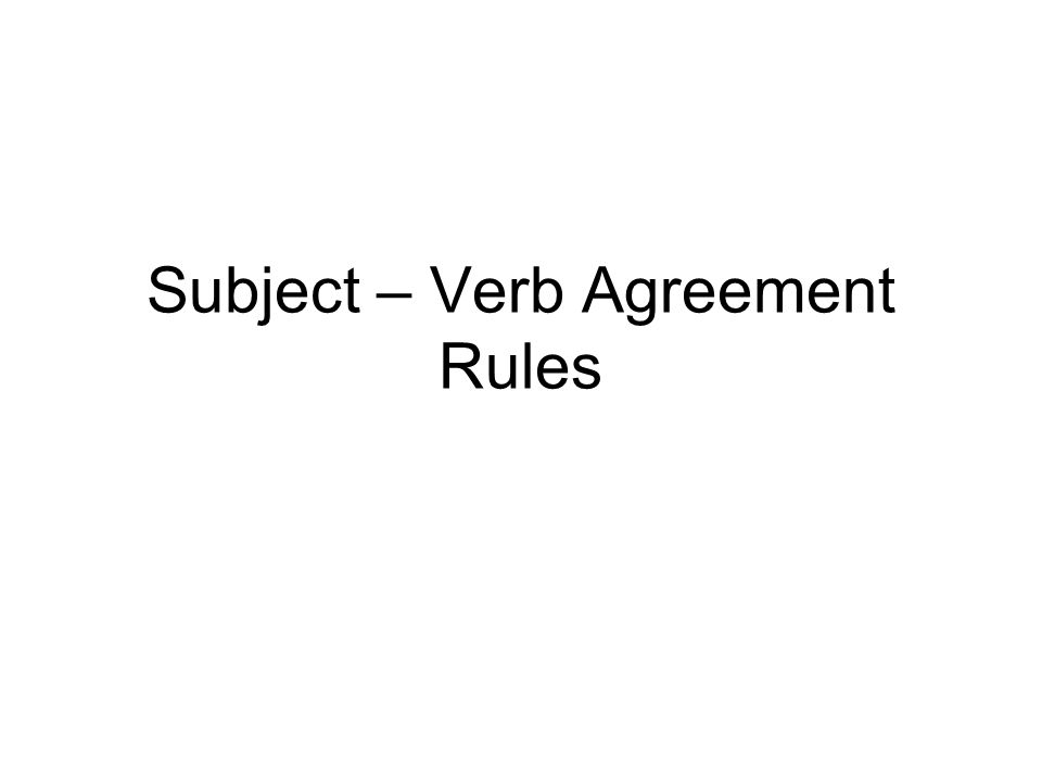 Subject – Verb Agreement Rules Ppt Video Online