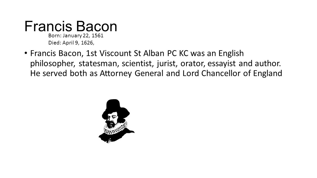 bacon as an essayist and his prose style Below is an essay on bacon as an essayist essay means any brief composition in prose that undertakes to discuss bacon style bacon dane vs.