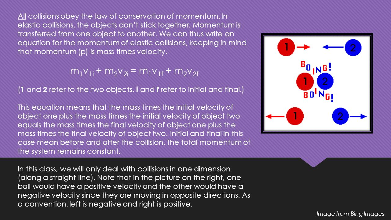 Physics unit 5 momentum and collisions ppt download all collisions obey the law of conservation of momentum buycottarizona