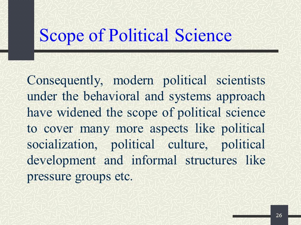 the scope of political science Learn scope and methods political science with free interactive flashcards choose from 500 different sets of scope and methods political science flashcards on quizlet.