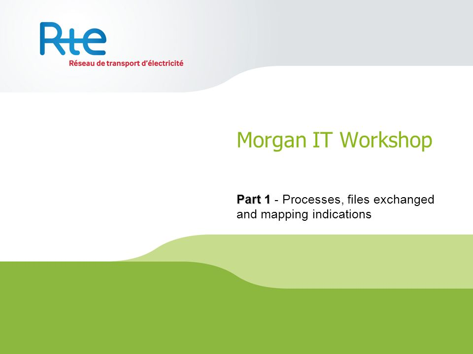 Part 1 - Processes, files exchanged and mapping indications