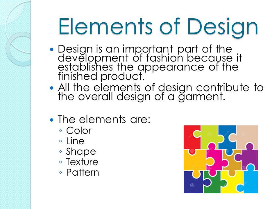 3 Elements Of Design : Fashion merchandising standard ppt video online