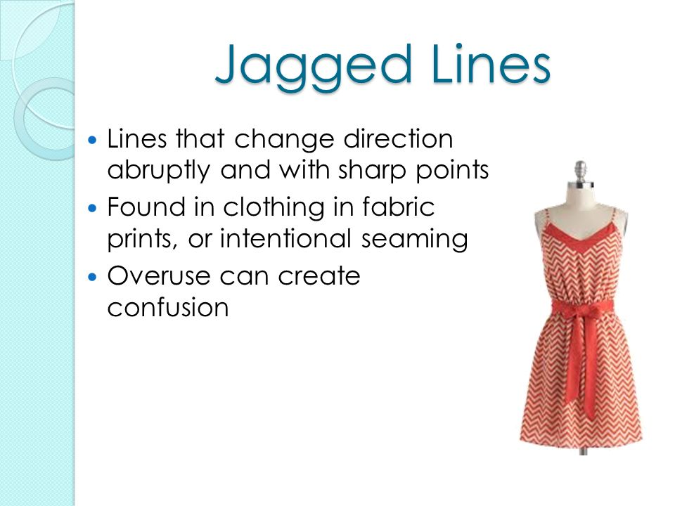 Jagged lines in fashion