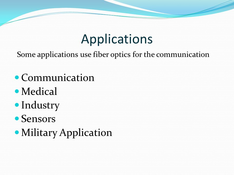 Applications Communication Medical Industry Sensors