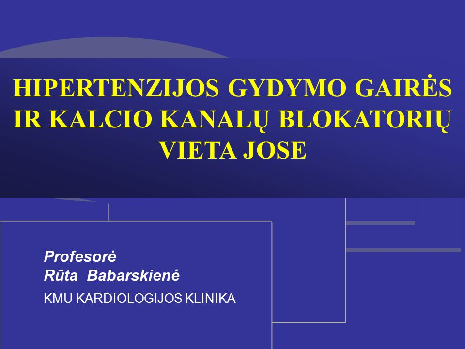 b blokatoriai hipertenzijai gydyti)