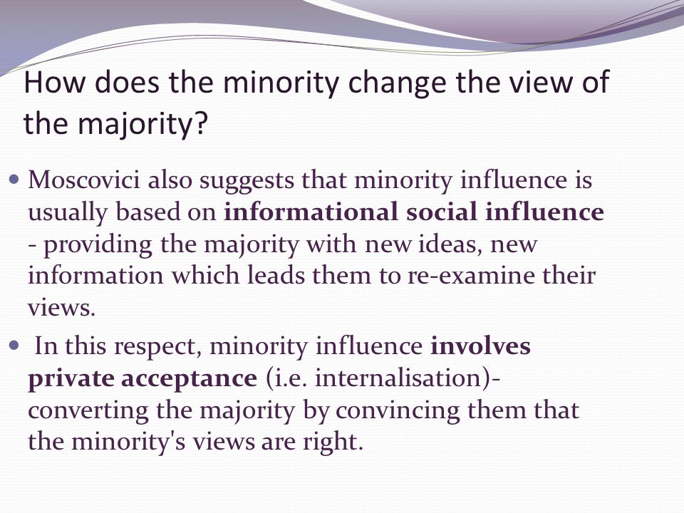majority culture over the minority culture Majority involvement in minority movements: civil rights, abolition,  minority or majority  on the internal structure and culture of.