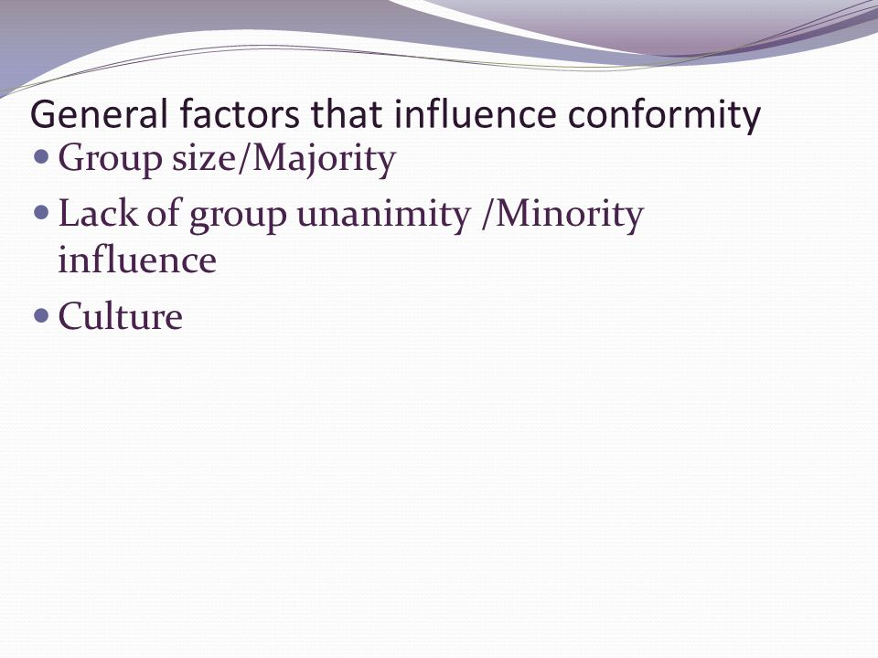 factors that influence conformity essay Conformity and obedience the desire to be accepted and belong to a group is  an undeniable human  factors influencing conformity and obedience essay.