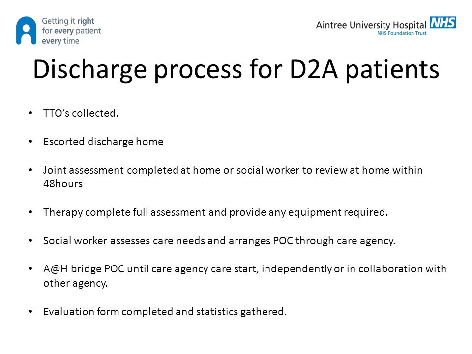 Discharge To Assess Aintree University Hospital 10Th September Ppt