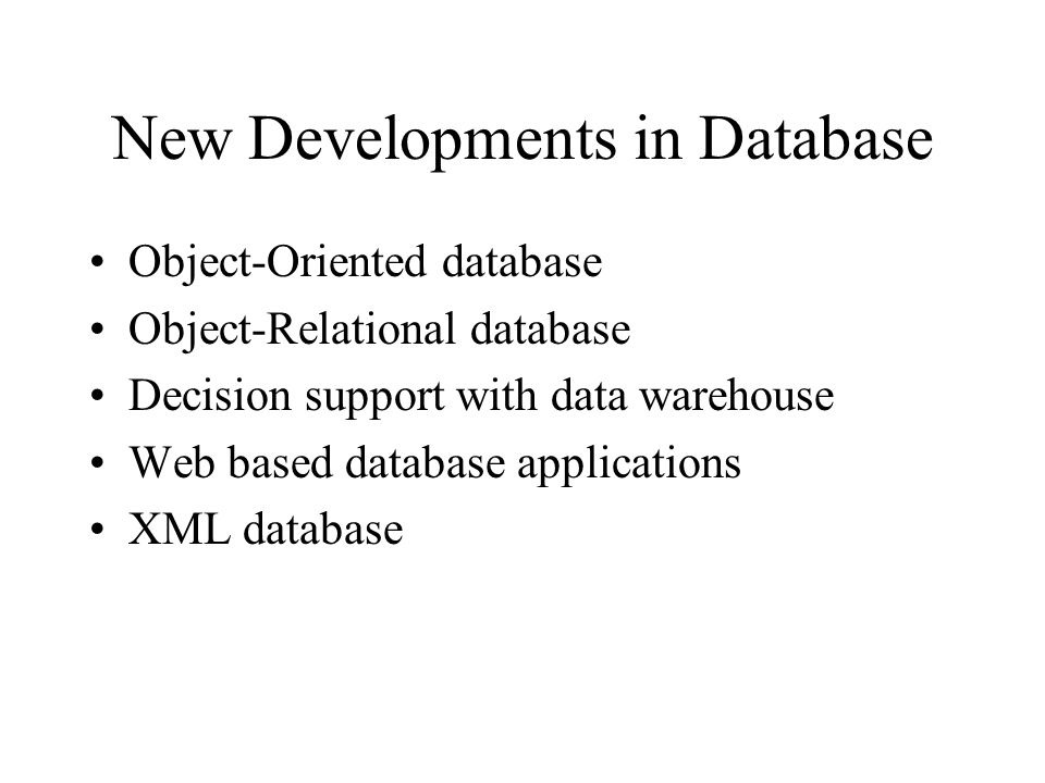 New Developments in Database