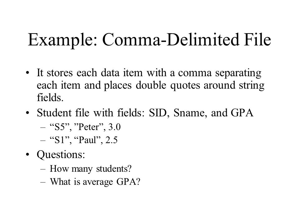 Example: Comma-Delimited File