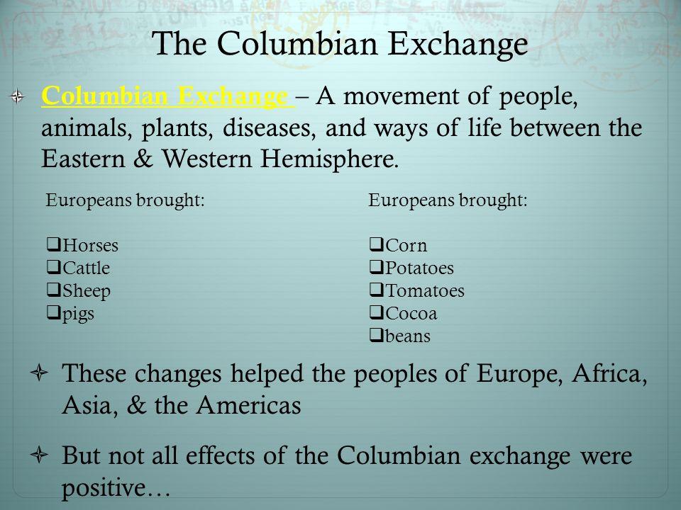 The Columbian Exchange Essay