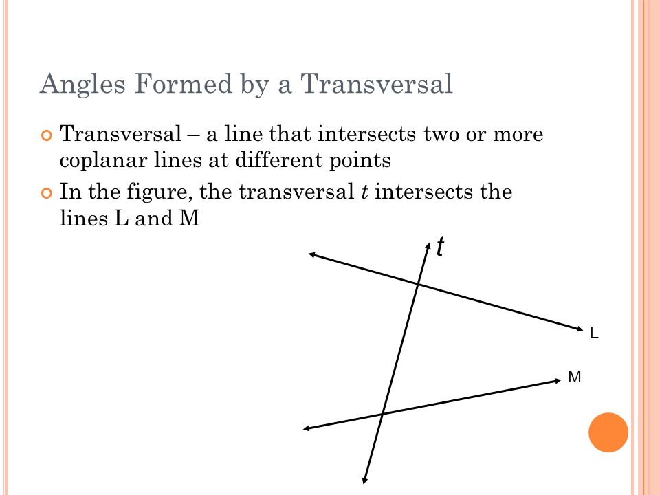 Angles Formed By A Transversal on Parallel And Perpendicular Lines Systry