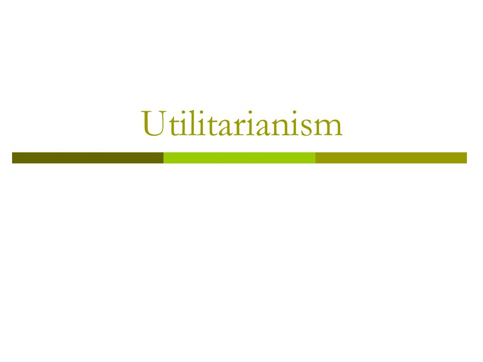 Arguments on Utilitarianism