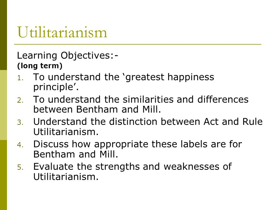 explain the difference between act and rule utilitarianism essay Ethics essay write a 350- to 700-word essay comparing the similarities and differences between virtue theory, utilitarianism, and deontological ethics include the following in your essay:.