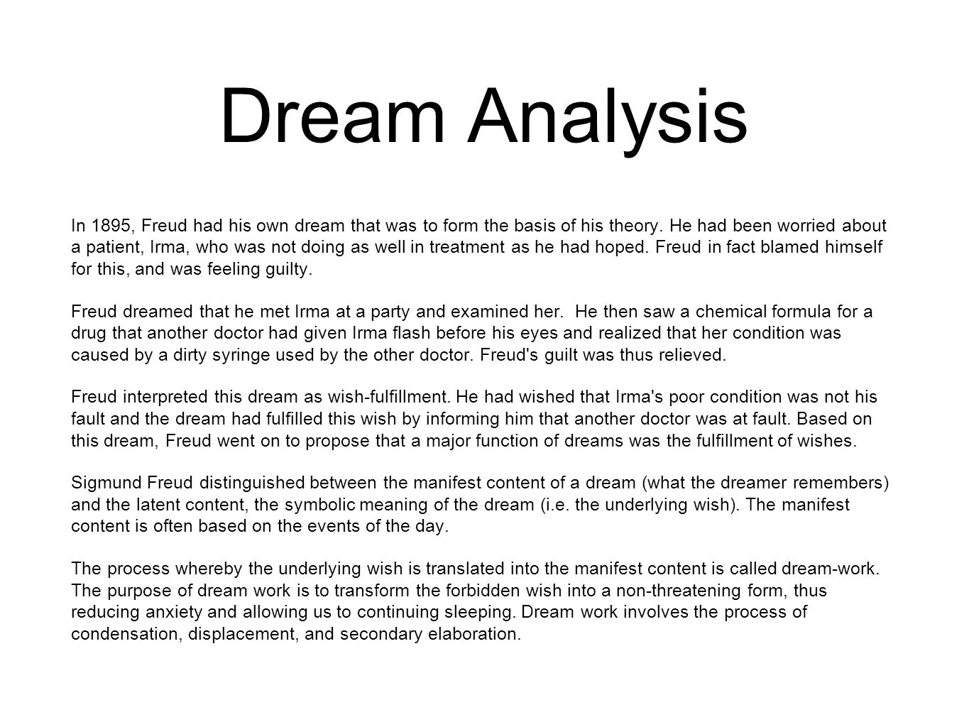 an analysis of sigmund freuds interpretation of dreams The interpretation of dreams sigmund freud absurd according allusion already analysis anxiety appear assertion awakening become brother censor child childhood cocaine condensation connection consciousness count thun course dream activity dream content dream formation dream interpretation.