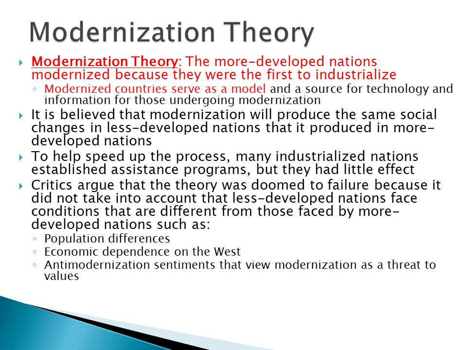 modernization theory World systems theory focuses on a larger division of labor that takes places nationally, regionally and internationally with countries occupying a core, .