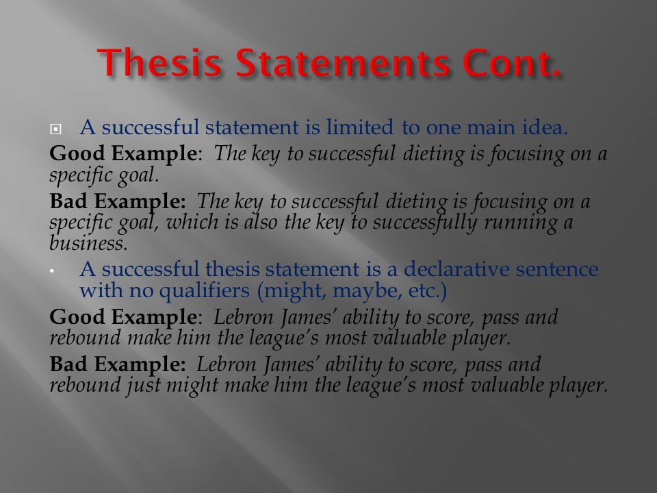 the thesis statements primary purpose is to 1 writing your thesis statement let's here consider thesis statements in writ ing intentional means to accomplish the primary goal of.