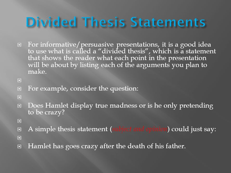 Steps To Writing A Literary Analysis Essay  Ppt Download Divided Thesis Statements