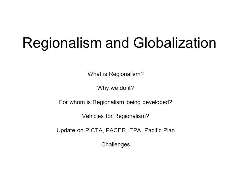 Developing Regionalism