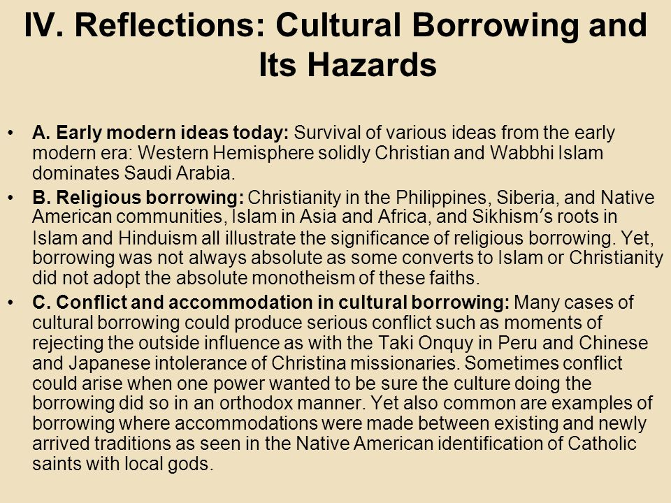 IV. Reflections: Cultural Borrowing and Its Hazards