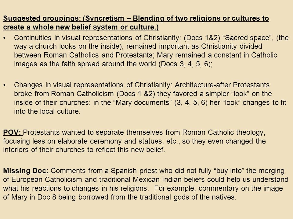Suggested groupings: (Syncretism – Blending of two religions or cultures to create a whole new belief system or culture.)
