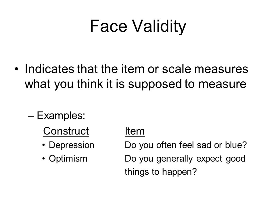 Challenges to validity and reliability