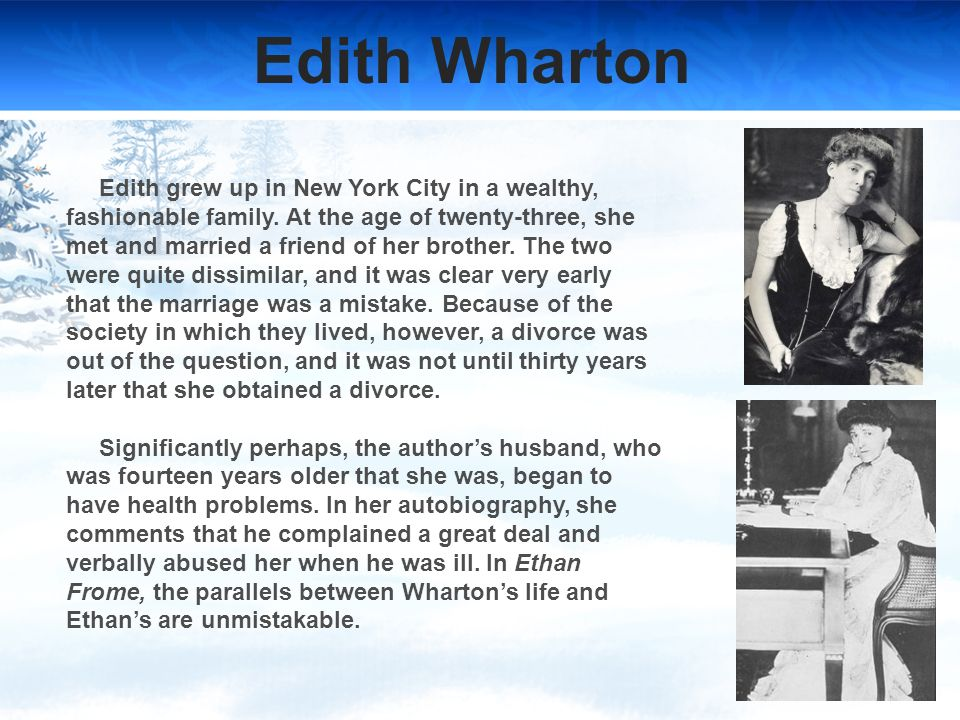 the use of imagery in edith whartons ethan frome Powerful winter imagery in edith wharton's ethan frome  the character ethan, portrayed in edith whartons novel, ethan frome, is emotionally weak,.