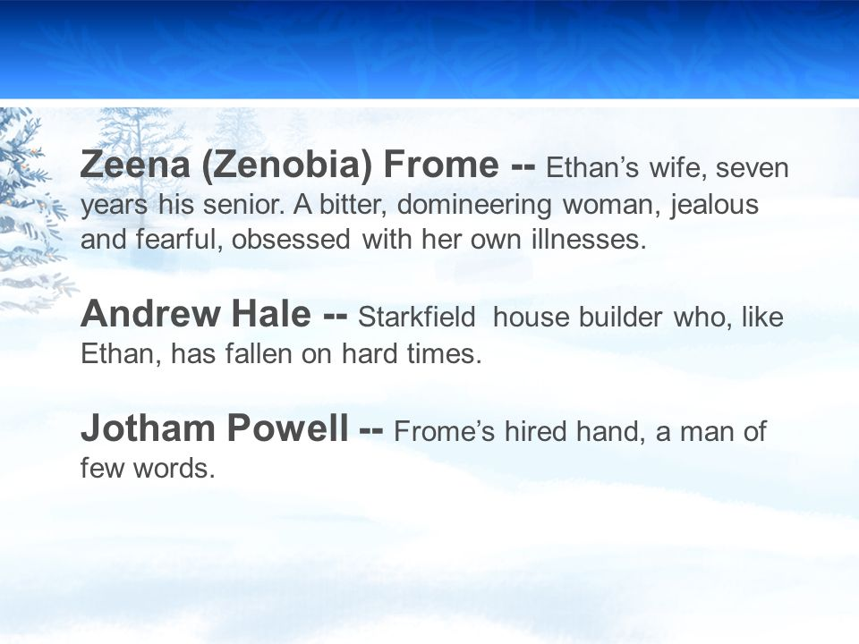 ethan frome 4 essay Unit four: ethan frome in the novella ethan frome by edith wharton, main character ethan frome is a man that faces many disappointments as well no self-assurance.