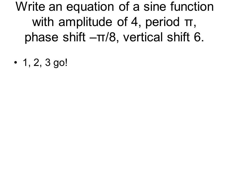 write equation of sine function calculator tessshebaylo. Black Bedroom Furniture Sets. Home Design Ideas