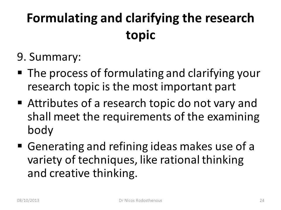 Formulating and clarifying the research topic