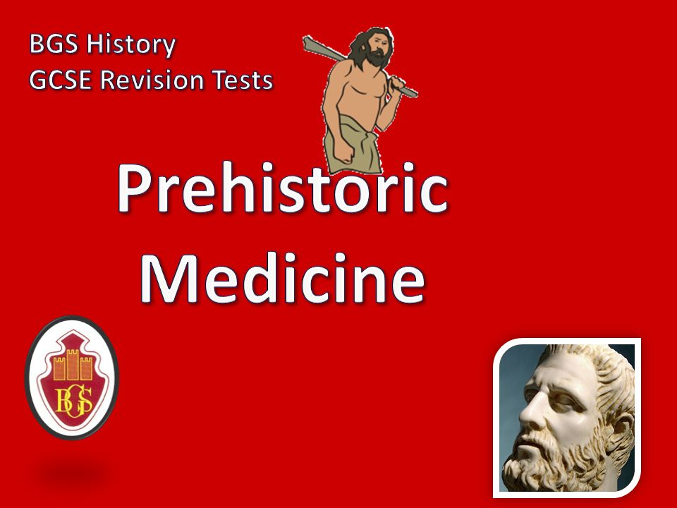 prehistoric medicine essay The best-known ancient greek doctor hippocrates, made many significant medical discoveries from ancient greece he had been born on the island of cos, living from 460 bc - 377 bc, and is now respected as the 'father of medicine' he had been the first man to make medicine a profession and also to see medicine as a science and not a.