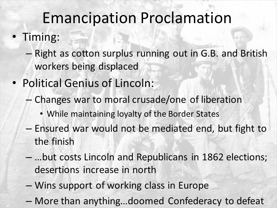 timing of the emancipation proclamation Emancipation as political-military strategy emancipation as political-military strategy editorial lincoln's emancipation proclamation: the emancipation proclamation was lincoln's response to the failure of union arms and compensated emancipation the time had come.