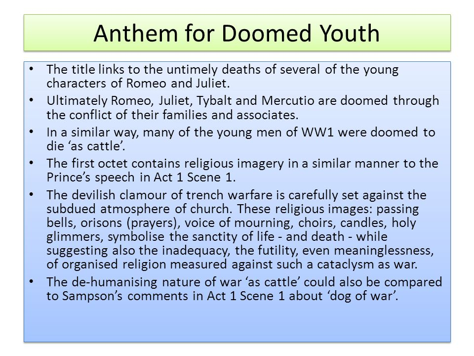 anthem for a doomed youth poetry Wilfred owen and siegfried sassoon are probably two of the most well known war poets and their poetry was est and anthem for doomed youth by owen and.