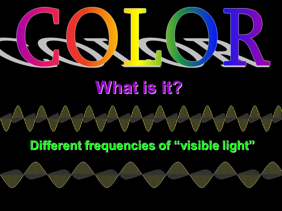 different frequencies of visible light ppt