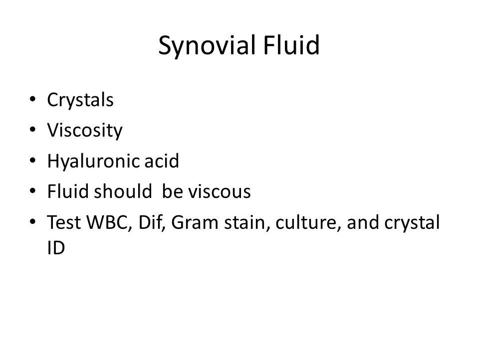 Synovial Fluid Crystals Viscosity Hyaluronic acid