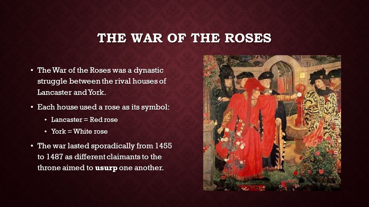 the war of the roses Wars of the roses, (1455–85), in english history, the series of dynastic civil wars  whose violence and civil strife preceded the strong.
