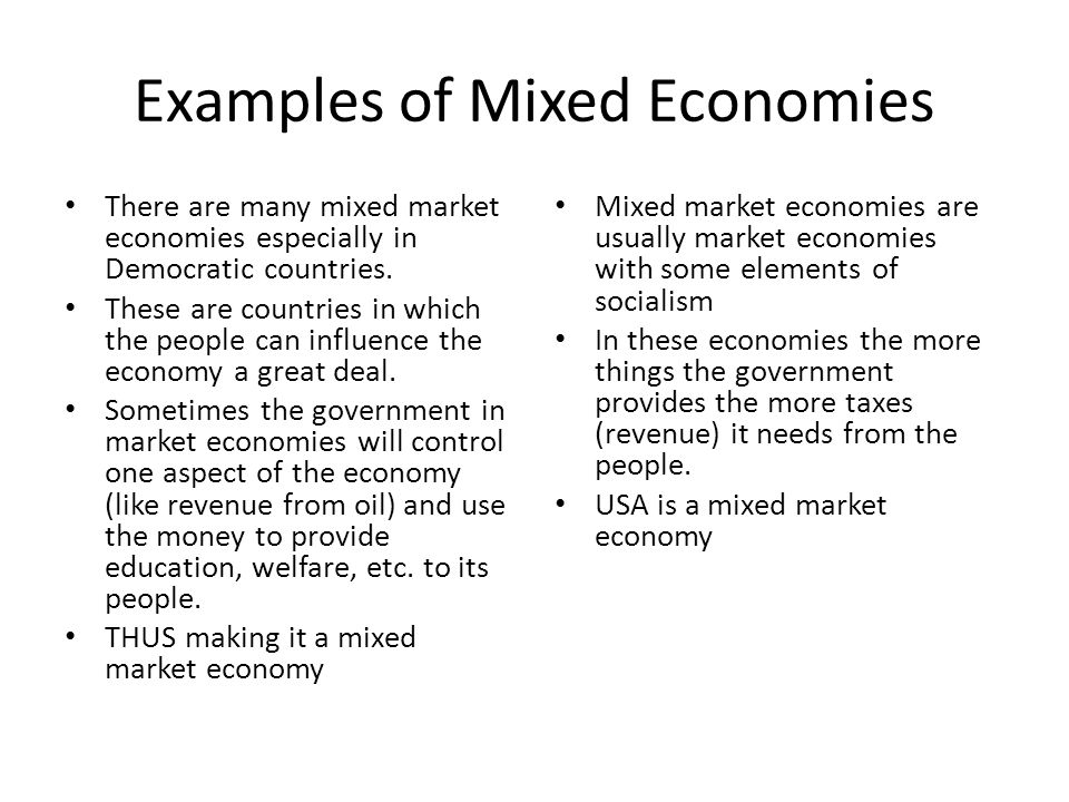 example mixed economy Mixed economy meaning, features and types of mixed mixed economy system by annie lin on prezimixed defined youtube most european countries are mixed econom.