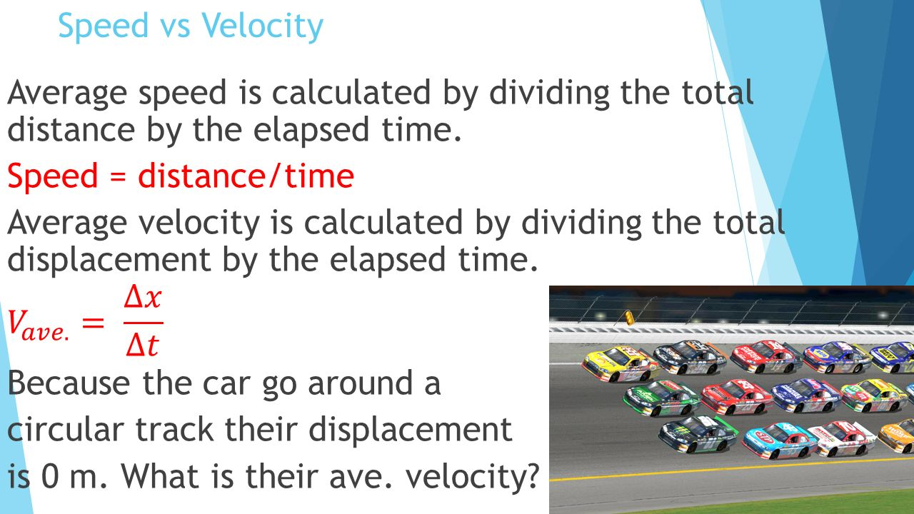 physics speed The speed of an object is equal to the distance it travels divided by the amount of time it takes to travel the distance this actually measures the average speed instantaneous speed is the speed of an object at a given instant (as the time period approaches zero) an everyday example of the.
