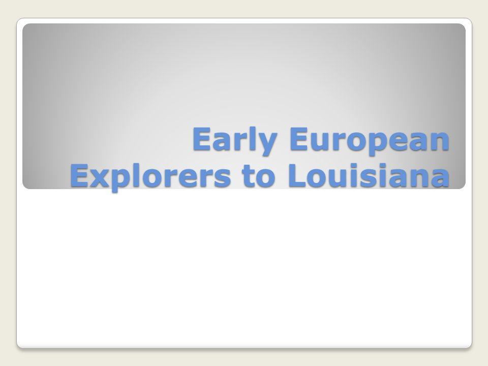 Early European Explorers Quotes Quotesgram: Native American Groups Of Louisiana