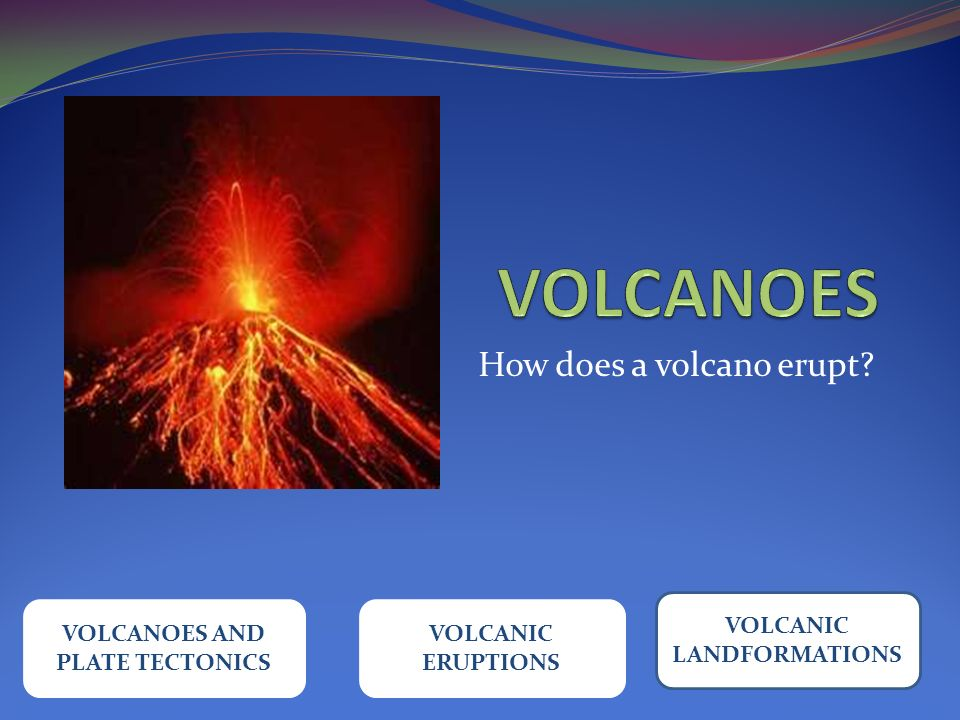 how to make a volcano erupt