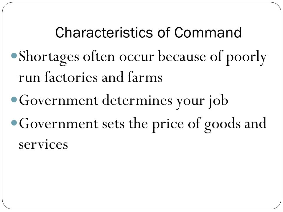 Government Controls Production in Command Economy